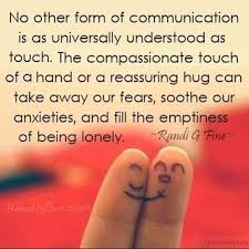 The Power of Touch is the Power of communication